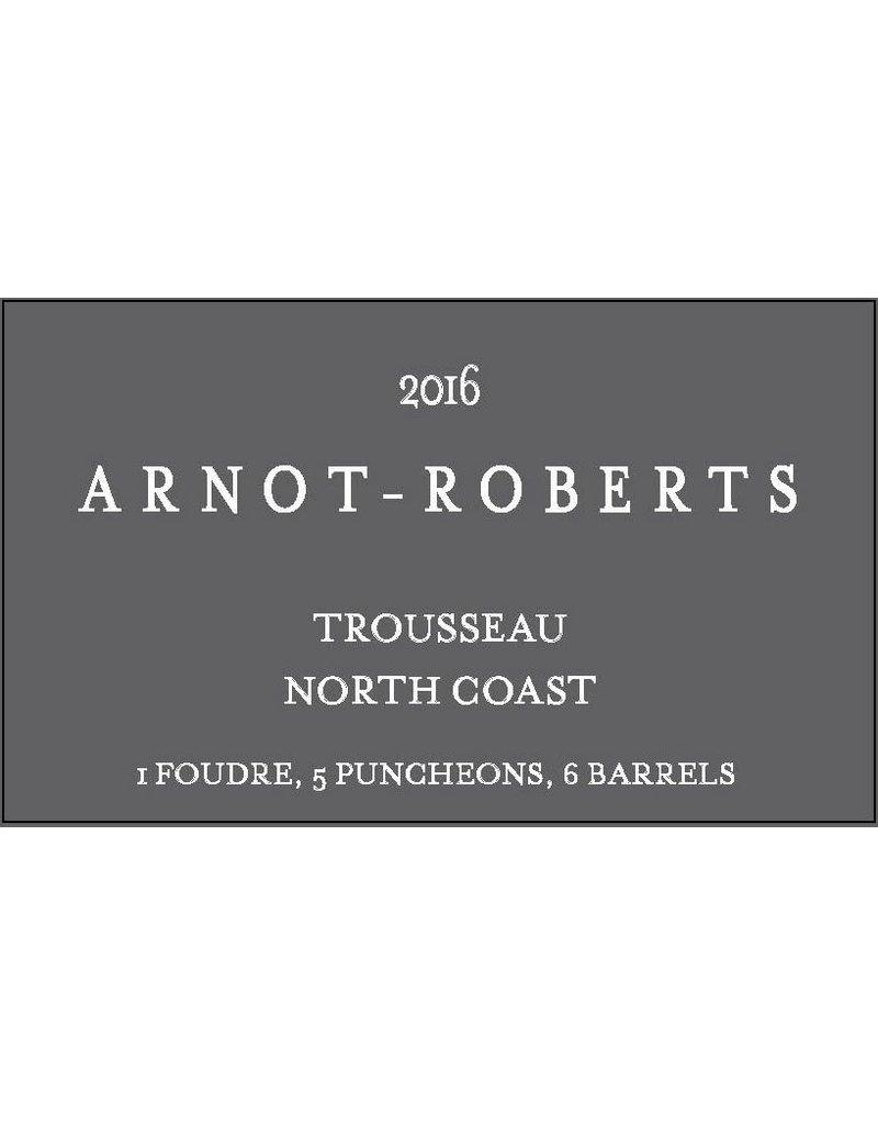 American Wine Arnot-Roberts Trousseau North Coast 2016 750ml