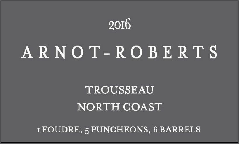 American Wine Arnot-Roberts Trousseau North Coast 2016 750ml