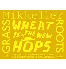 "Beer Mikkeller Wheat is the New Hops ""Grass Roots"" 11.2oz"