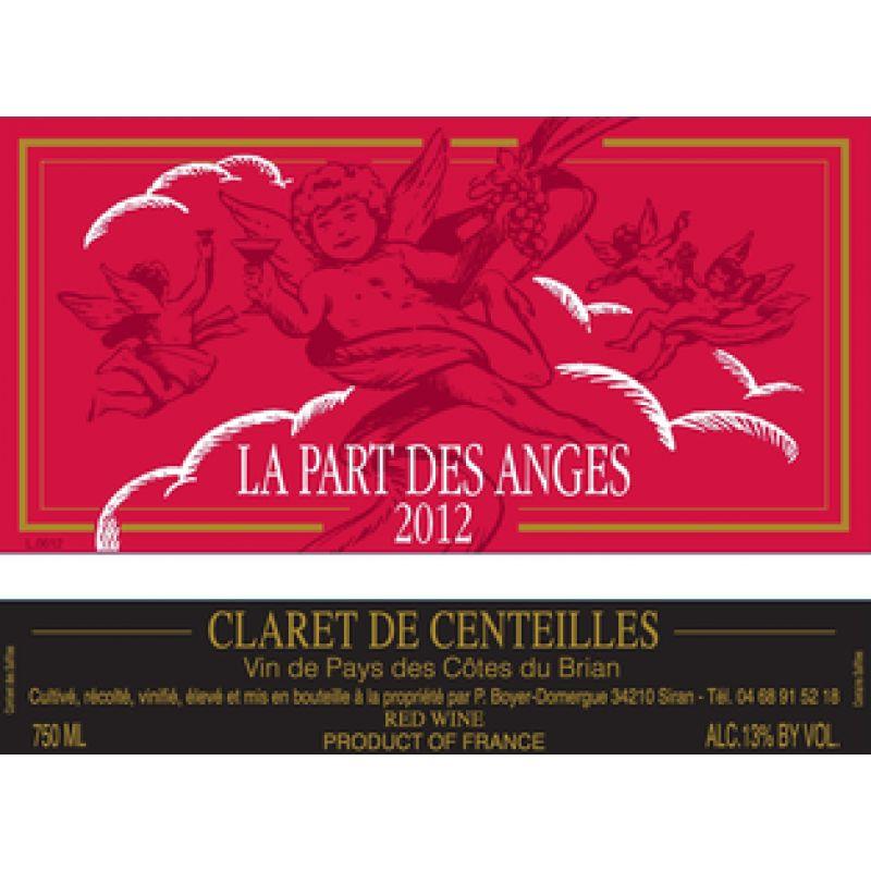 """French Wine Clos de Centeilles """"La Part Des Anges"""" Claret de Centeilles Cotes du Brian 2015 750ml"""