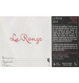 """French Wine Domaine Raphael Chopin """"La Ronze"""" Régnié 2015 750ml"""