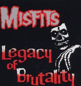 Misfits - Legacy Of Brutality LP