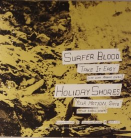 """Surfer Blood/Holiday Shores - Split 7"""""""