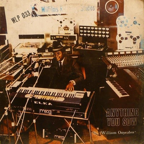 William Onyeabor - Anything You Sow LP