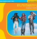 World Psychedelic Classics 1: Os Mutantes - Everything Is Possible! LP