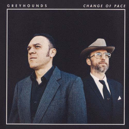 Greyhounds - Change Of Pace LP