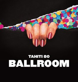 Tahiti 80 - Ballroom LP