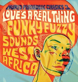 Various - World Psychedelic Classics 3: Love's A Real Thing 2LP