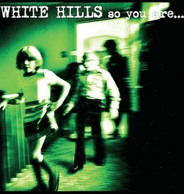 White Hills - So You Are... So You'll Be LP
