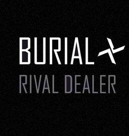 """Burial - Rival Dealer 12"""""""