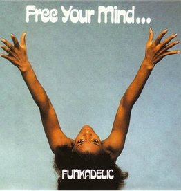 Funkadelic - Free Your Mind... And Your Ass Will Follow LP