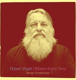 Robert Wyatt - Different Every Time (Benign Dictatorships) 2LP