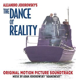 Alejandro Jodorowsky - Dance Of Reality OST LP