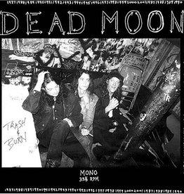 Dead Moon - Trash And Burn LP