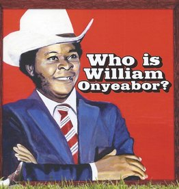 World Psychedelic Classics Vol. 5 - Who Is William Onyeabor? 3LP