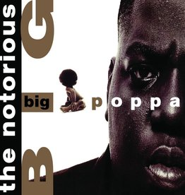 Notorious B.I.G. - Big Poppa 12""