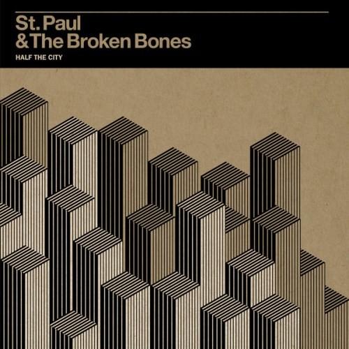St. Paul & The Broken Bones - Half The City LP