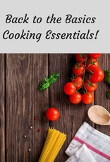 Back to the Basics...Cooking Essentials for Everyone! 7/31/18