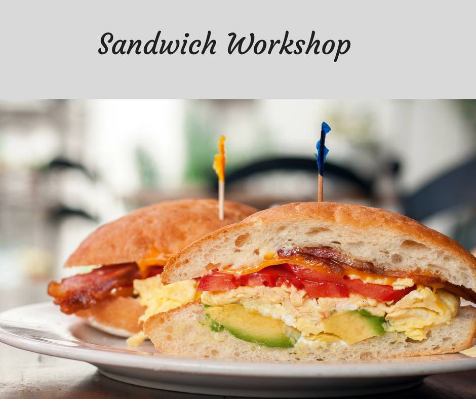 Sandwich Workshop Cooking Class