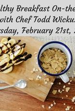 Healthy Breakfast Cooking Class 2/21/19