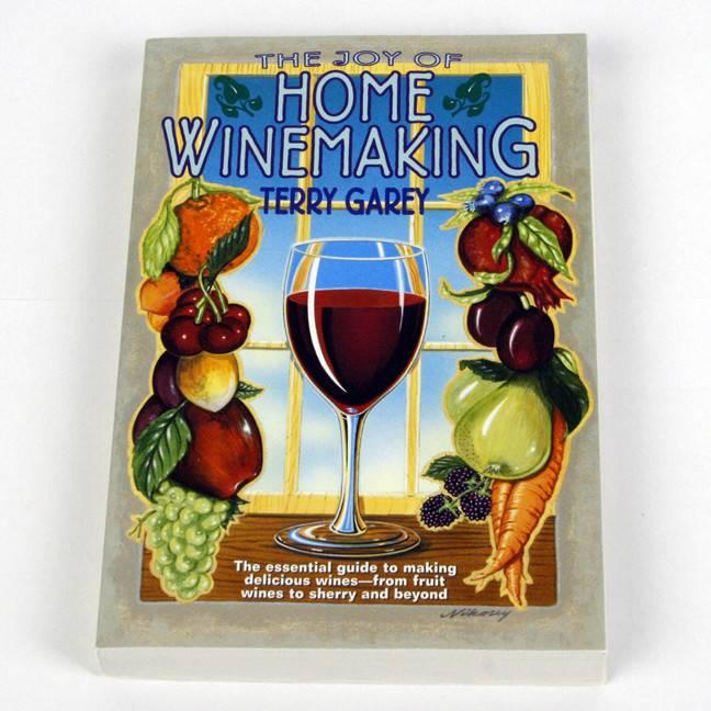 Joy Of Home Winemaking - Garey