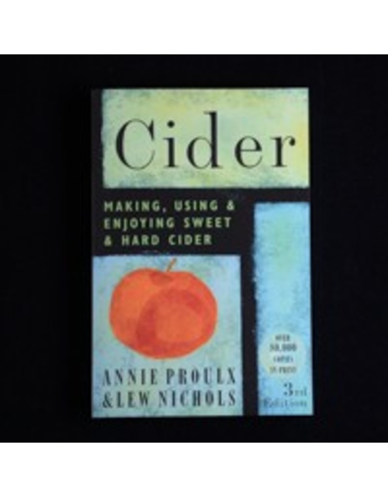 Cider Making, Using, and Enjoying Sweet and Hard Cider