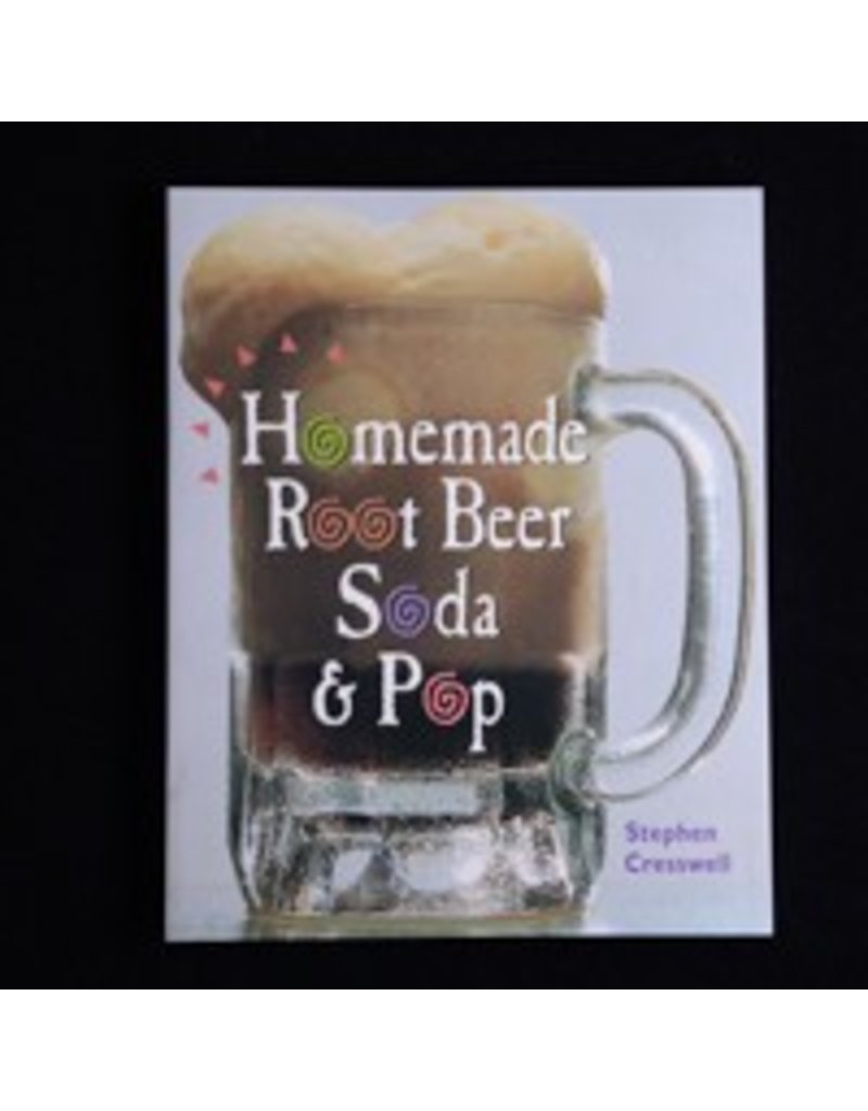 Homemade Root Beer, Soda, and Pop