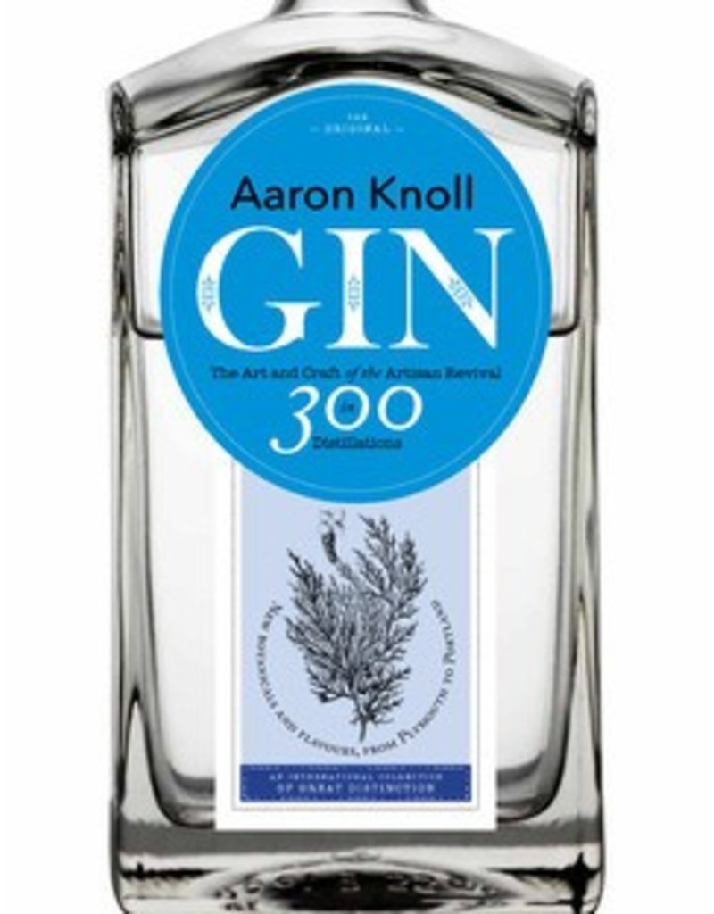 Gin The Art and Craft of the Artisan Revival
