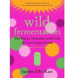 Wild Fermentation Revised Edition