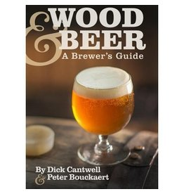 Wood and Beer Brewer's Guide, Dick Cantwell