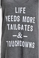 More Tailgates & Touchdowns TeE
