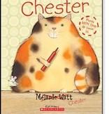 Scholastic Livre «Chester » de Mélanie Watt. Éditions Scholastic, 32 pages, 4-8 ans