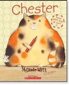 Livre «Chester » de Mélanie Watt. Éditions Scholastic, 32 pages, 4-8 ans