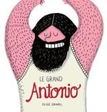 Les éditions de la Pastèque Livre «Le grand Antonio » de Élise Gravel. Les éditions la Pastèque, 56 pages, 4ans+