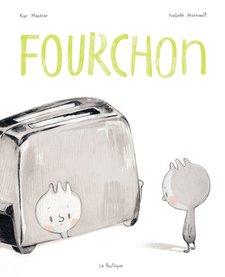 Livre «Fourchon» d'Isabelle Arsenault et Kyo Maclear. Les éditions la Pastèque, 36 pages, 3ans+