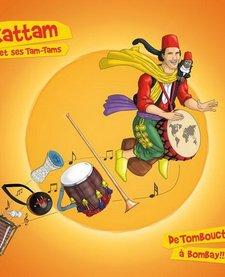 Kattam et ses Tam-Tams De Tombouctou à Bombay