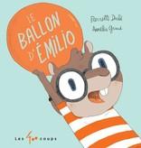Les 400 coups Livre «Le Ballon d'Émilio » de de Pierrette Dubéet Aurélie Grand. Éditions Les 400 Coups, 32 pages, 3ans+