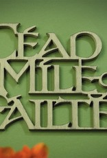 "PLAQUES & GIFTS BRUSH PAINTED WOOD ""CEAD MILE FAILTE"" WALL HANGING"