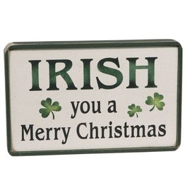 "HOLIDAY DECOR ""IRISH YOU A MERRY CHRISTMAS"" WOODEN SIGN"