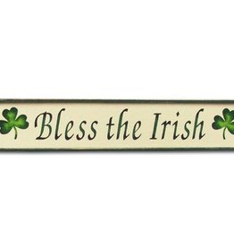 "PLAQUES, SIGNS & POSTERS ""BLESS THE IRISH"" WOODEN SIGN"