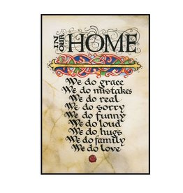 "PLAQUES, SIGNS & POSTERS ""IN OUR HOME"" 12X18 CONTEMPORARY MANUSCRIPT"