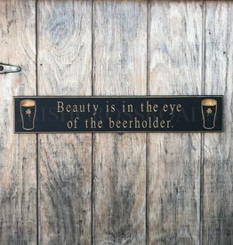 "PLAQUES, SIGNS & POSTERS PINT ""BEAUTY IS... BEERHOLDER"" CARVED WOOD SIGN"