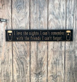 "PLAQUES & GIFTS PINT ""NIGHTS I CAN'T REMEMBER"" CARVED WOOD SIGN"