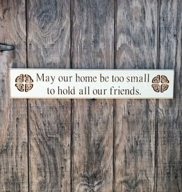 "PLAQUES, SIGNS & POSTERS ""MAY OUR HOME..."" CARVED WOOD SIGN"