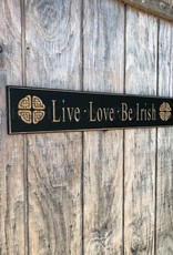 """PLAQUES, SIGNS & POSTERS """"LIVE LOVE BE IRISH"""" CARVED WOOD SIGN"""