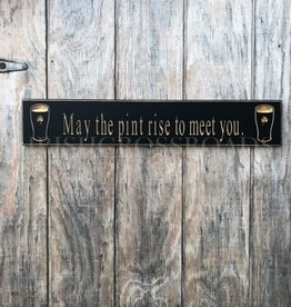 "PLAQUES & GIFTS PINT ""MAY THE PINT RISE..."" CARVED WOOD SIGN"
