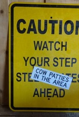 Caution Watch Your Step Metal Sign 18x24