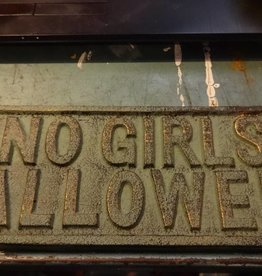 No Girls Allowed Plaque
