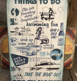 Things To Do Beach House Sign 14x24