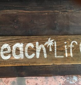Reclaimed Beach Life Sign